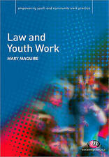 Law and Youth Work (Empowering Youth and Community Work PracticeýLM Series) by