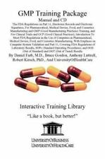 GMP Training Package Manual : The FDA Regulations on Part 11, Electronic...