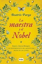 La maestra y el Nobel (Spanish Edition), Parga, Beatriz, New Book