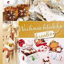Weihnachtsdeko kreativ von Silvia Braun, Karin Moisel, Erika Bock, Albert...