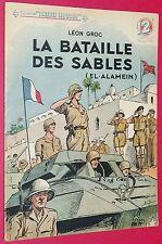 COLLECTION PATRIE LIBEREE N°25 1946 LA BATAILLE DES SABLES (EL-ALAMEIN) L. GROC