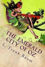 The Emerald City of Oz: Illustrated by Baum, L. Frank -Paperback