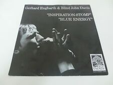 Gerhard Engbarth & Blind John Davis Inspiration Stomp Blue Energy Signed  7 Inch
