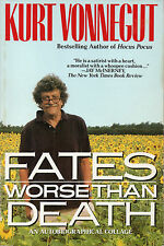 KURT VONNEGUT - Fates Worth Than Death: An Autobiographical Collage