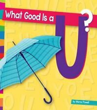 Vowels: What Good Is a U? by Marie Powell (2015, Book, Other)