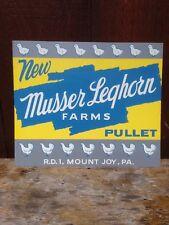 Musser Pullet Mt Joy Donegal PA Tin Sign.  Lancaster Chicken Farm Advertising.