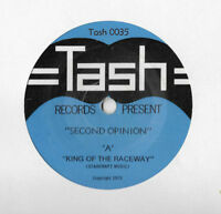 """SECOND OPINION * KING OF THE RACEWAY * RARE 7"""" SINGLE TASH 0035 PLAYS GREAT"""
