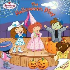 Strawberry Shortcake: The Halloween Play by Eva Mason (2005, Paperback)