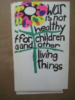 WAR IS NOT HEALTHY FOR CHILDREN OR LIVING THINGS VINTAGE POSTER 1970's CNG1909