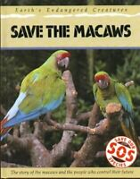 SOS: Save The Macaws (Save Our Species),Jill Bailey