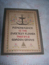 Vintage Cross Stitch Sampler Remberance Is The Sweetest Floweer That In A Garden