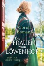 Die Frauen vom Löwenhof - Solveigs Versprechen von Corina Bomann (2019, Taschenbuch)