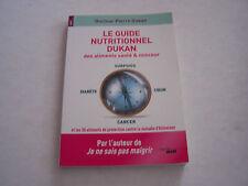 LE GUIDE NUTRITIONNEL DUKAN , aliments santé et minceurs .TRES BON ETAT .