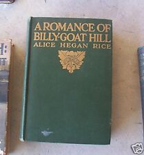 1912 Book Romance of Billy Goat Hill by Alice Rice FIRS