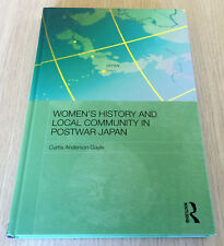 Curtis Anderson Gayle - WOMEN'S HISTORY AND LOCAL COMMUNITY IN POSTWAR JAPAN