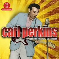 Carl Perkins - The Absolutely Essential Collection [CD]
