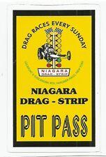 NIAGARA NEW YORK DRAG STRIP DRAGSTRIP PIT PASS Sticker Decal