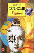 Amélie Nothomb - Péplum Le livre de poche 1998