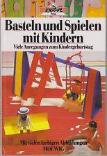 Basteln und spielen mit Kindern (95by)