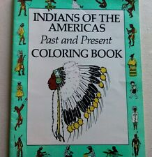 Vintage New/Unused 1987 Indians Of The Americas Educational Coloring Book