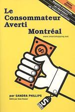 Le consommateur averti Montréal par Sandra Phillips (Paperback 2001)