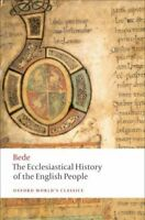 Ecclesiastical History of the English People/ The Greater Chronicle/ Bede's L...