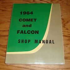 1964 Ford Falcon Mercury Comet Shop Service Manual 64