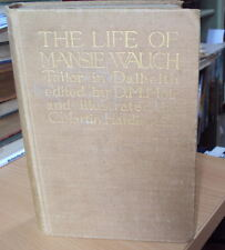 1911 -THE LIFE OF MANSIE WAUCH -TAILOR IN DALKIETH - D M MOIR- illus by C HARDIE