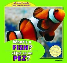 What's a Fish? / Que Es Un Pez? (All About Animals / Todo Sobre Los-ExLibrary