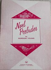Gordon Young Noel Preludes for Organ w/Registrations