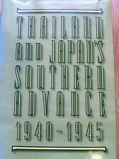 E. Bruce Reynolds - Thailand and Japan's Southern Advance, 1940-1945