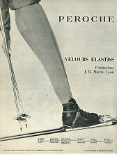 PUBLICITE ADVERTISING   1962   PEROCHE  velours elastiss vetements de ski