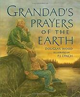 Grandad's Prayers of the Earth Hardcover Douglas Wood