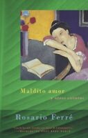 Maldito Amor by Ferre, Rosario Paperback Book The Fast Free Shipping