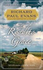 The Walk Ser.: The Road to Grace by Richard Paul Evans (2013, Mass Market)