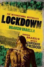 Carandiru Lockdown: Inside the World's Most Dangerous Prison By Drauzio Varella
