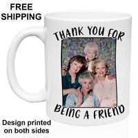 The Golden Girls, Birthday, Christmas Gift, White Mug 11 oz, Coffee