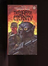 THE WAR FOR ETERNITY, Christopher Rowley ,  7th    SB VG