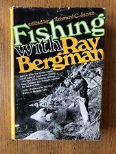 Fishing With Ray Bergman Hardcover Book 1970 (2nd Printing) Hc Dj