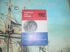 Excellent: Katalogus voor munten 1982. Munten en Bankbiljetten Nederland 1806-D