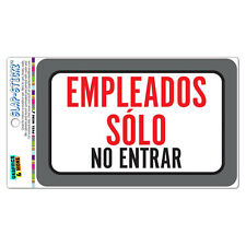 Empleados Solo No Entrar Employees Only Do Not Enter Spanish Sticker Sign