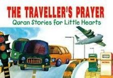 The Traveller's Prayer - Qur'an Stories for Little Hearts