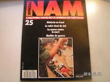 ** Spécial NAM n°25 Médecin du front / Mutilés de guerre / Course contre la mort