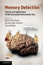 Memory Detection : Theory and Application of the Concealed Information Test...