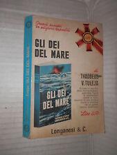 GLI DEI DEL MARE Thaddeus V Tuleja Longanesi 1966 libri pocket 41 2 guerra libro