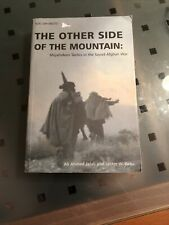 The Other Side of Mountain: Mujahideen Tactics in Soviet-Afghan War SC Jalali