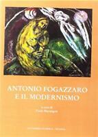 Antonio Fogazzaro e il modernismo