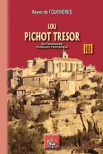 Lou Pichot Tresor Dictionnaire français-provençal • Xavier de Fourvières