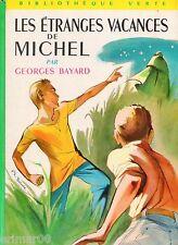 Les étranges vacances de MICHEL // Bibliothèque Verte / 122 // Georges BAYARD