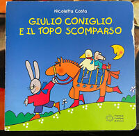 LIBRI PER BAMBINI • Giulio Coniglio e il topo scomparso. Ediz. illustrata ITA